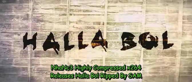Halla Bol 2007 DVDRip x264 NhaNc3 preview 1