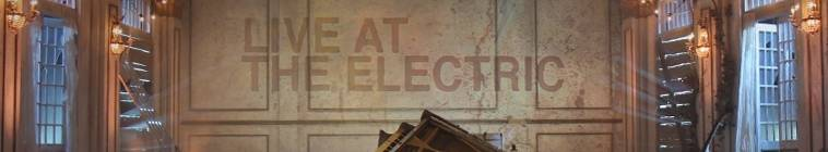 Live At The Electric S03E08 HDTV XviD-AFG