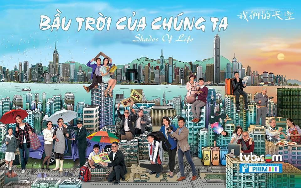 Bầu Trời Của Chúng Ta TVB 2014 - nhóm Đạt Phi lồng tiếng (12/12 tập)