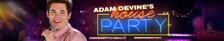 Adam Devines House Party S02E08 A Good Day to Direct Hard 720p HDTV x264-BWB