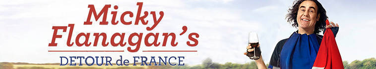 Micky Flanagans Detour De France S01E04 HDTV x264-FaiLED