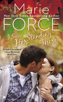 (REQ) Marie Force - I Saw Her Standing There  (Green Mountain #3) [mobi,epub] Nov 2014