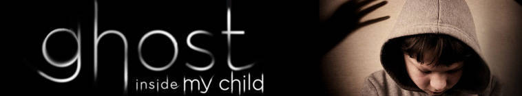 Ghost Inside My Child S02E11 Child of F Scott and a Toddler Distraught HDTV x264-W4F