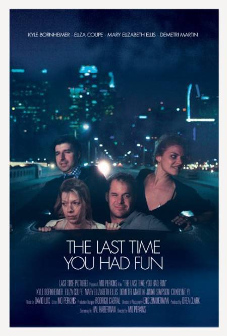 The Last Time You Had Fun (2014) HDRip XviD AC3-EVO