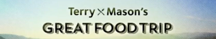 Terry And Masons Great Food Trip S01E16 HDTV x264-C4TV