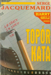 Serge Jacquemard - Topór kata