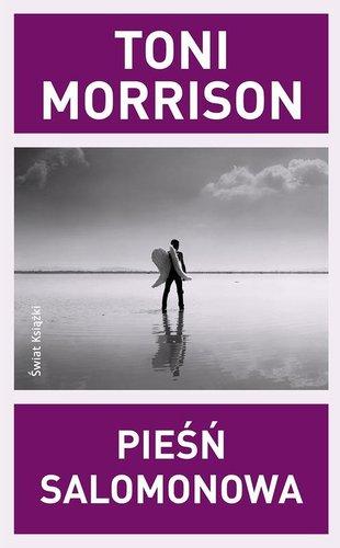 Toni Morrison - Pieśń Salomonowa
