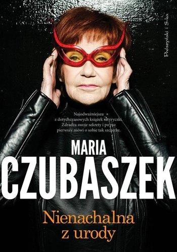 Maria Czubaszek - Nienachalna z urody