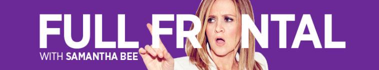 Full Frontal With Samantha Bee S01E24 720p HDTV x264-[eSc]