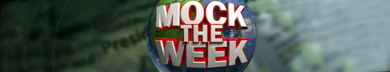 Mock the Week S15E07 REAL 720p HDTV x264-C4TV