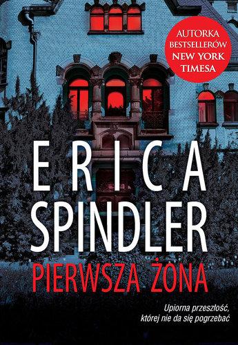 Pierwsza żona - Erica Spindler