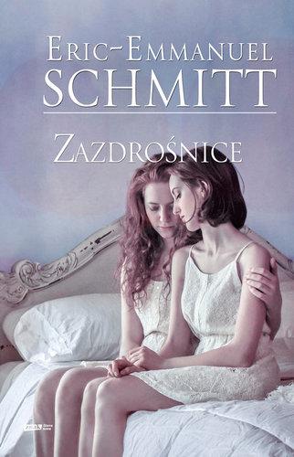 Zazdrośnice - Eric-Emmanuel Schmitt
