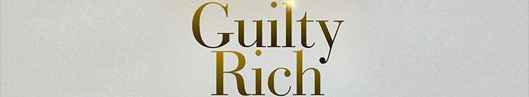 Guilty Rich S01E03 WEB x264-CROSSFIT