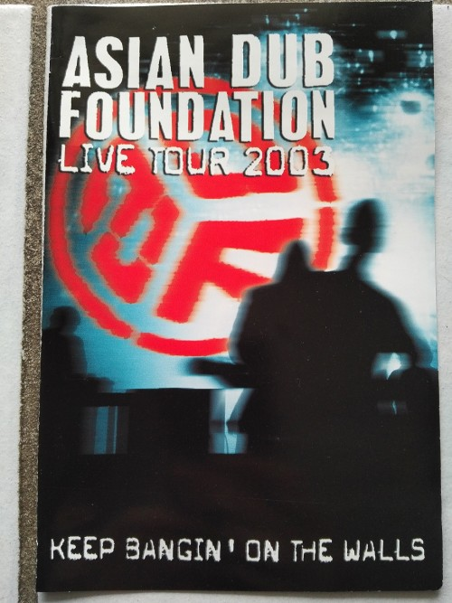 Asian Dub Foundation Keep Bangin On The Walls Live 2003 DVD9 PAL MDVDR-gFViD