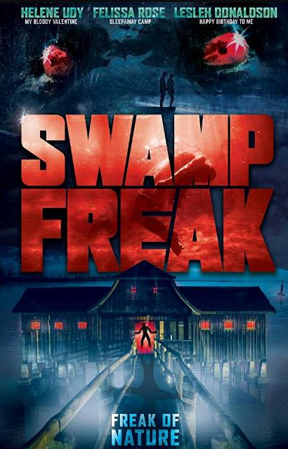 Swamp Freak (2018) HDRip XviD AC3-EVO