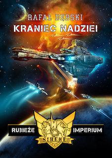Rafał Dębski - Rubieże Imperium (tomy 1-2)