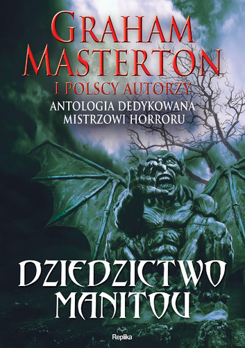 Dziedzictwo Manitou - Antologia dedykowana Grahamowi Mastertonowi