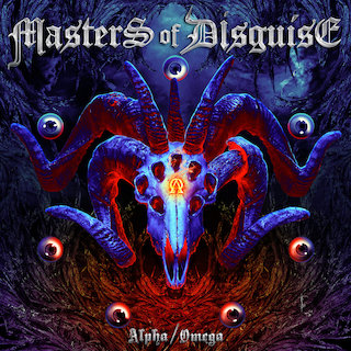 Masters Of Disguise - Alpha-Omega (2017) [MP3]
