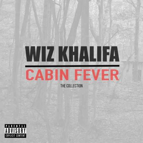 Wiz Khalifa - Cabin Fever-The Collection (2018)