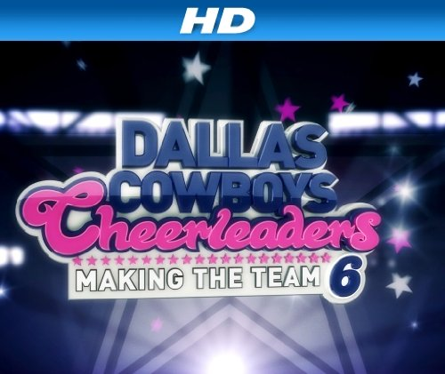 Dallas Cowboys Cheerleaders Making the S13E12 WEB x264-TBS