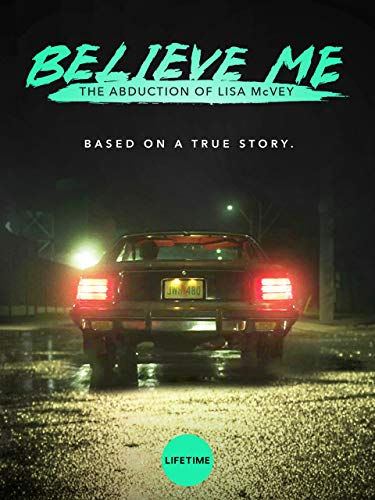 Believe Me The Abduction of Lisa McVey (2018) 720p HDTV x264-CRiMSONrarbg