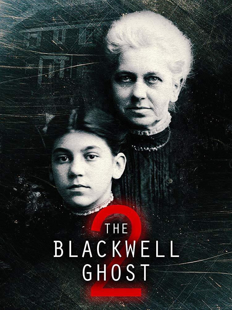 The Blackwell Ghost 2 2018 HDRip XviD AC3-EVO[EtMovies]