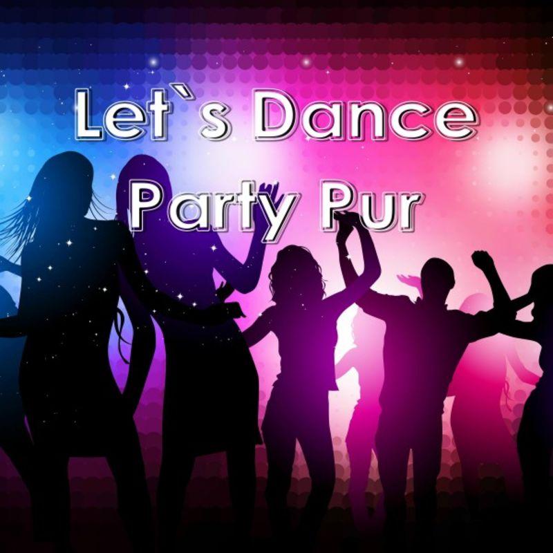 VA - Let's Dance Party Pur (2019)