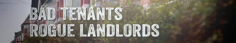 Bad Tenants Rogue Landlords S01E07 HDTV x264-UNDERBELLY