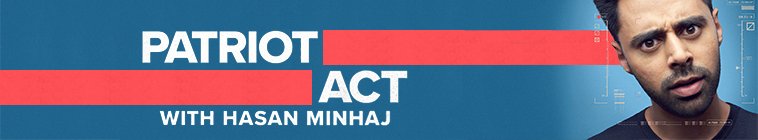 Patriot Act with Hasan Minhaj S03E04 Indian Elections Update and the 1MDB Scandal 720p NF WEB-DL DDP2 0 x264-SiGMA