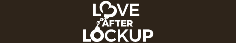 Love After Lockup S02E18 Life After Lockup Second Chances REPACK 480p x264 mSD