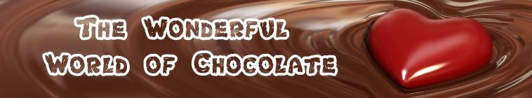 The Wonderful World of Chocolate S01E04 720p HDTV x264 UNDERBELLY