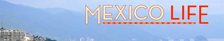 Mexico Life S04E03 Working Out in Cabo 720p HDTV x264 CRiMSON