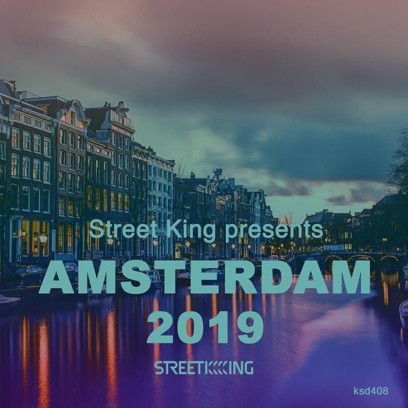 Street King Presents Amsterdam (2019)