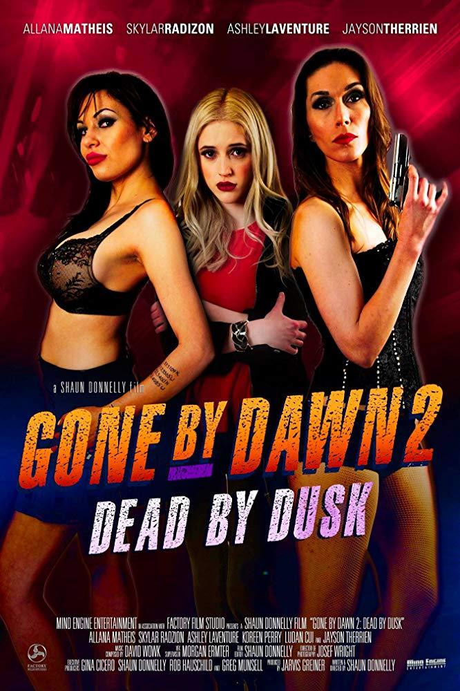 Gone By Dawn 2 Dead By Dusk 2019 720p WEB-DL X264 AC3-EVO