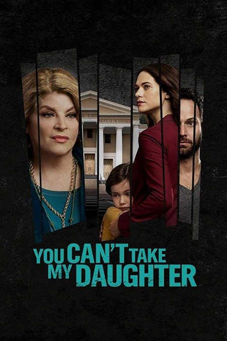You Cant Take My Daughter (2020) HDTV x264-W4F