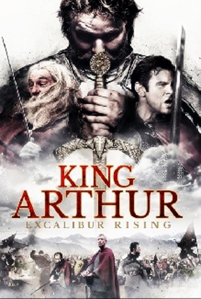King Arthur Excalibur Rising (2017) [720p] [BluRay] [YTS MX]