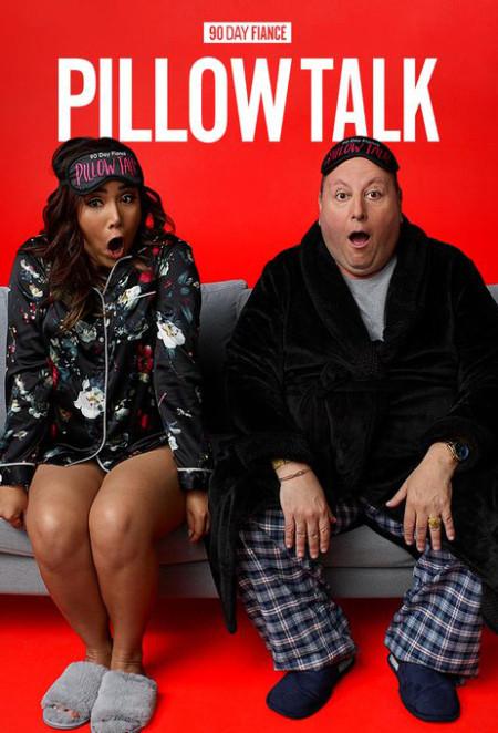 90 Day Fiance Pillow Talk S04E12 Pillow Talk King of Wishful Thinking iNTER ...