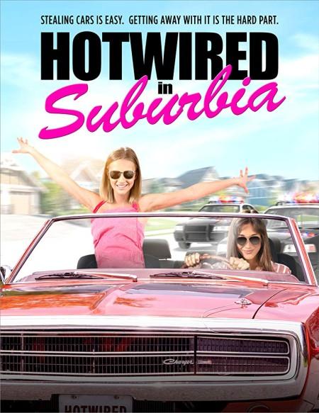 Hotwired In Suburbia (2020) 720p WEB  DL H264 BONE